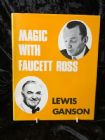 Magic with Faucett Ross by Lewis Ganson